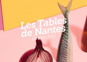 Les Tables de Nantes 2017 : 22 nouveaux restaurants font leur entrée