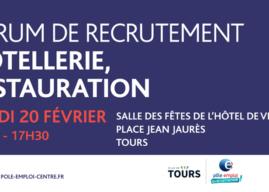 Forum de recrutement Hôtellerie – Restauration à Tours