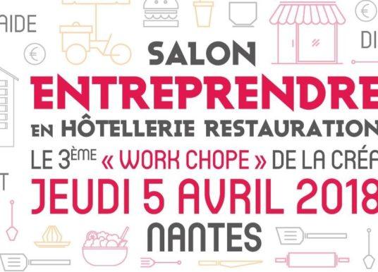 Le 3ème «Work Chope» de la création d'entreprise en CHR à Nantes