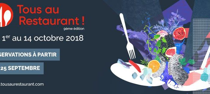 Tous au Restaurant du 1er au 14 octobre 2018