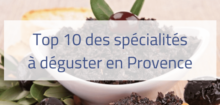 top-10-specialites-paca Provence