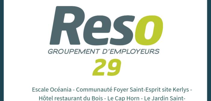 Hôtellerie et restauration voici les nouveaux adhérents de Reso 29 à Brest et Quimper